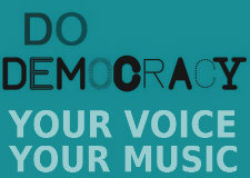 Do Democracy: Your Voice, Your Music