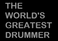 The World's Greatest Drummer Concert