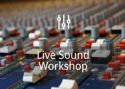 Live Sound Workshop